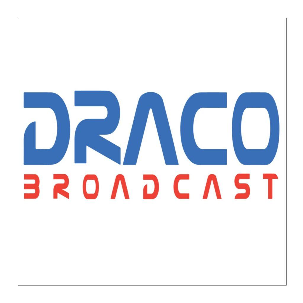Draco Broadcast